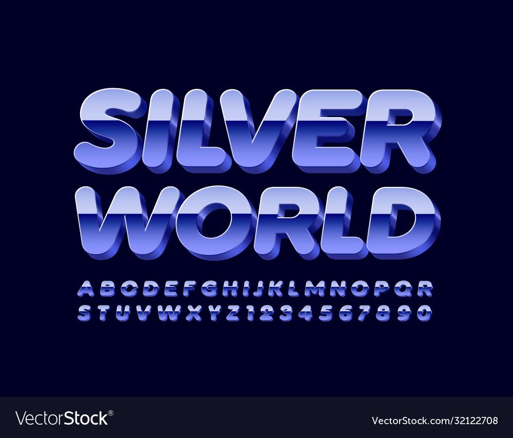 Modern sign silver world reflective font
