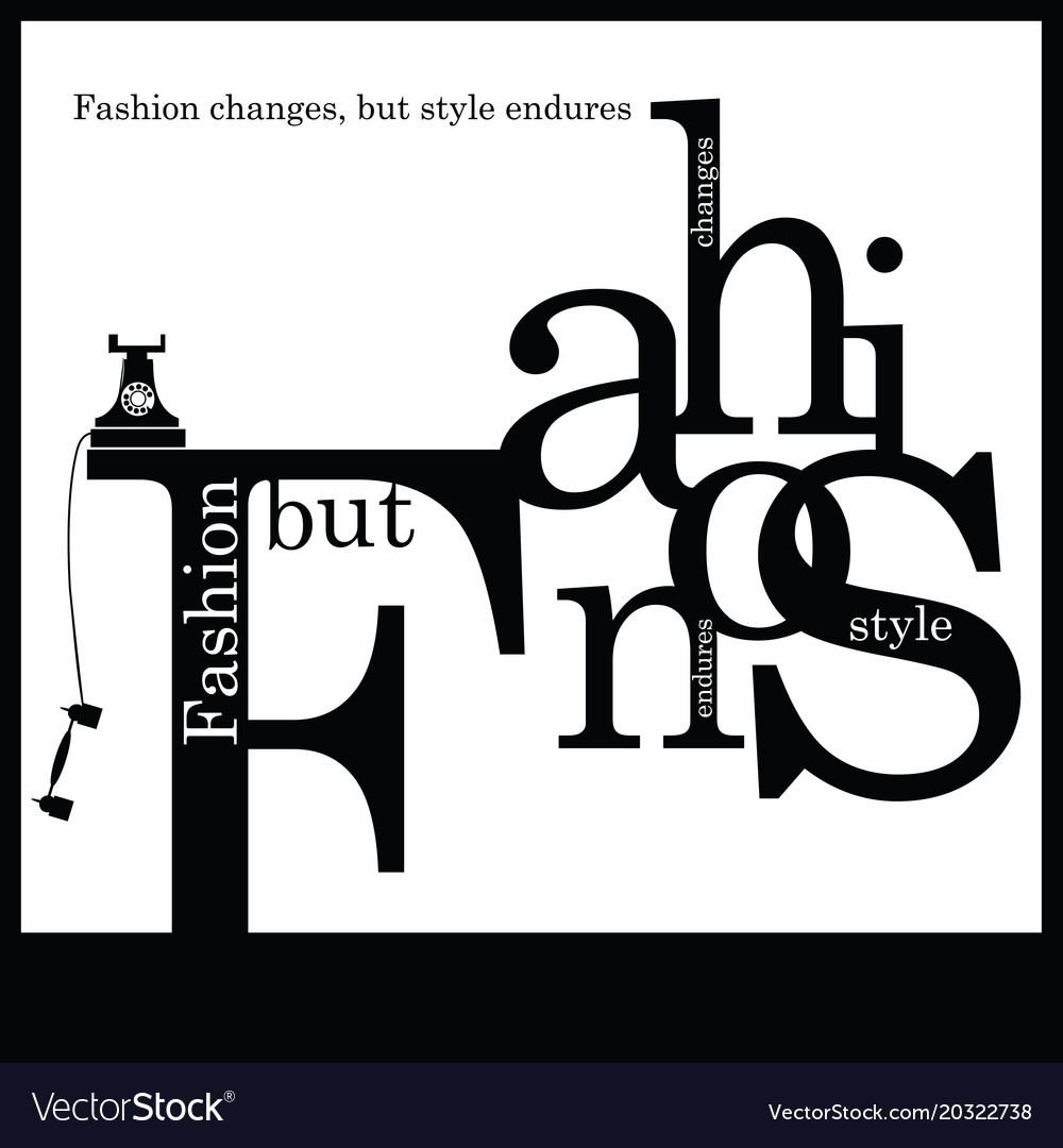 Inspirational quotation about fashion and style vector image