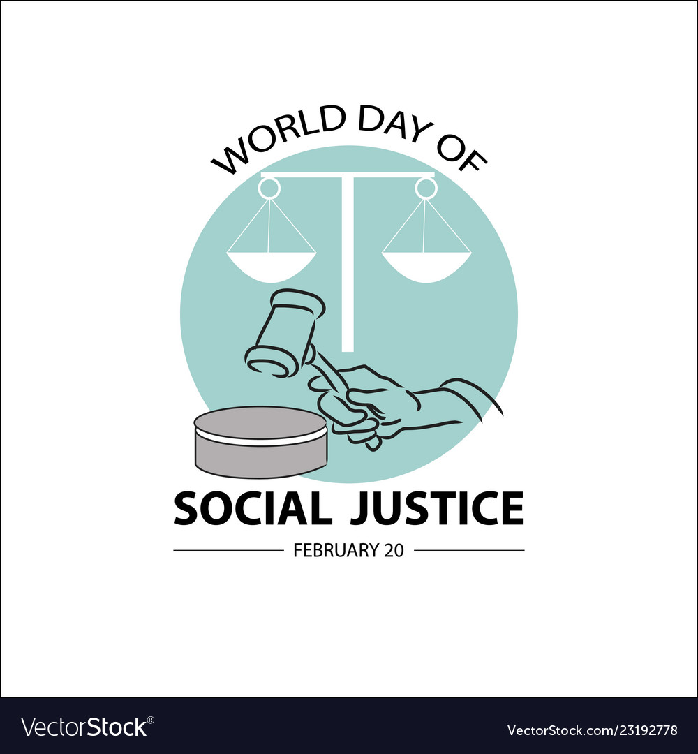 World social justice day concept february 20