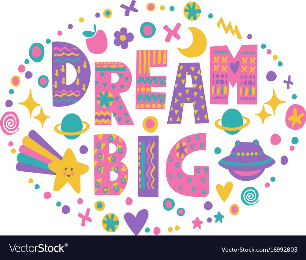 Word art dream big