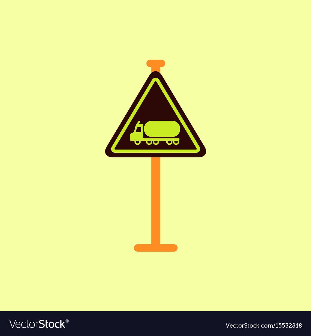 Warning road sign gasoline tank truck