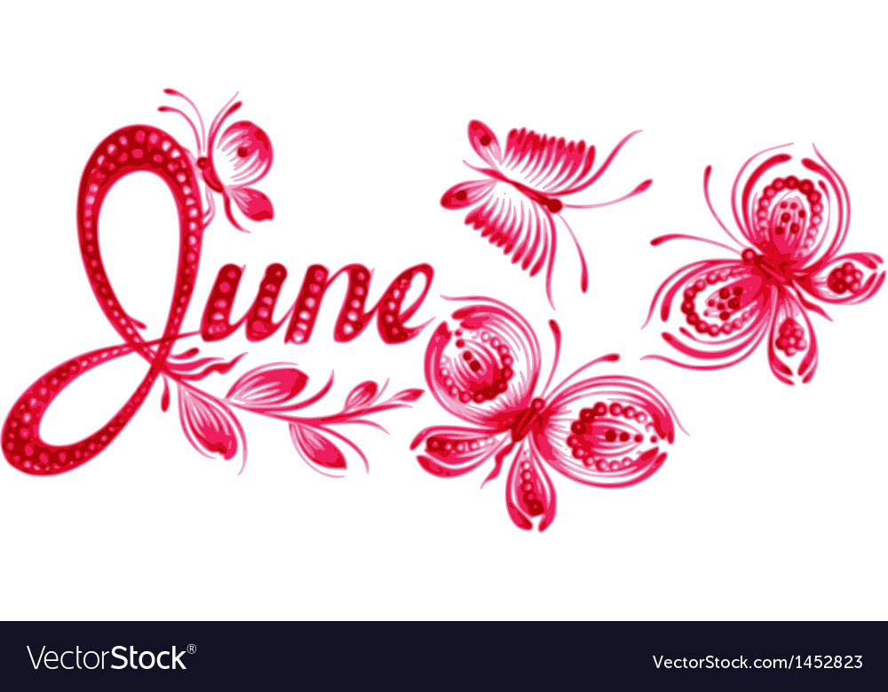 June the name of the month Royalty Free Vector Image