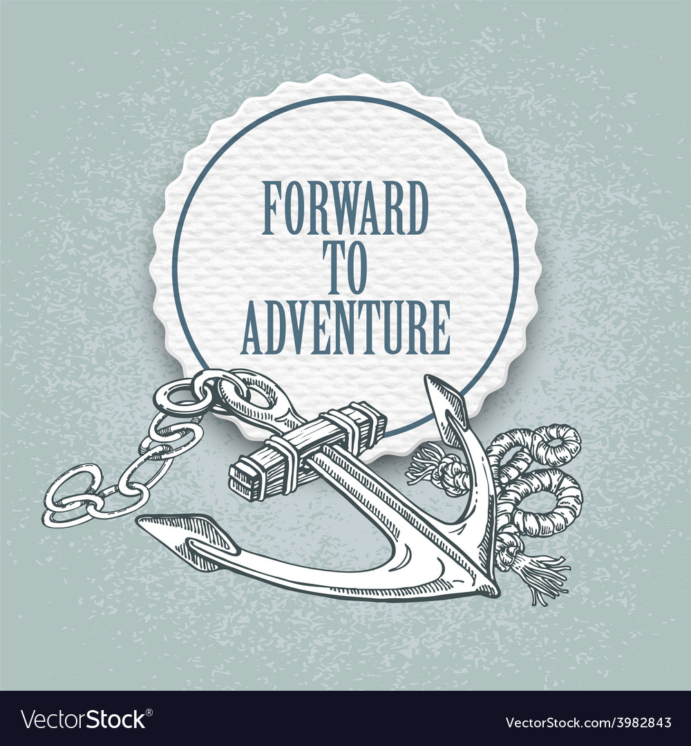 Forward to the adventure hand drawn