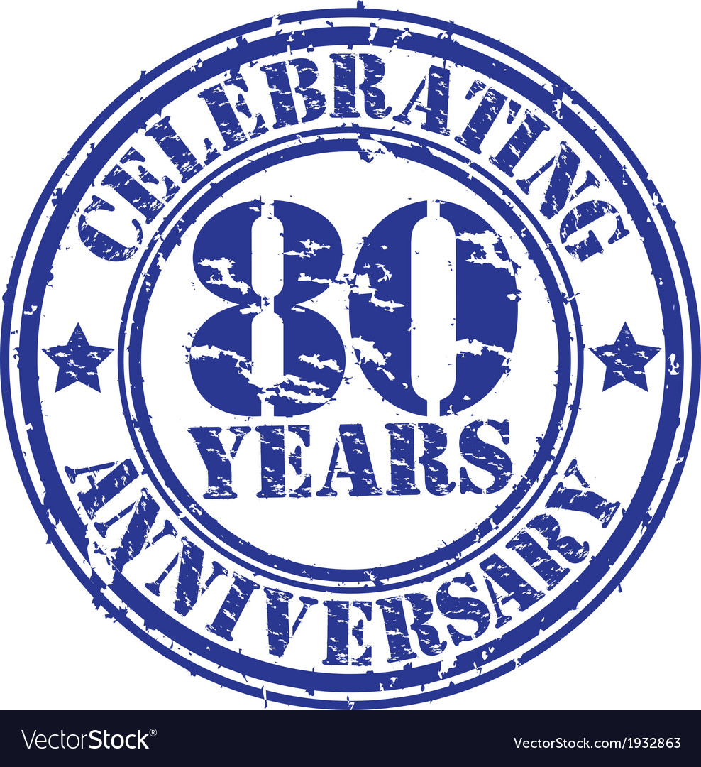 Celebrating 80 years anniversary grunge rubber sta vector image