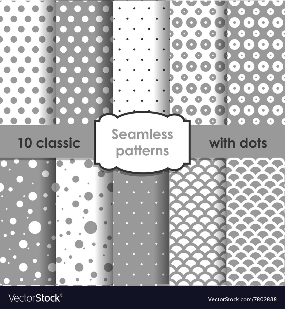 Set of classic grey seamless patterns with dots vector image