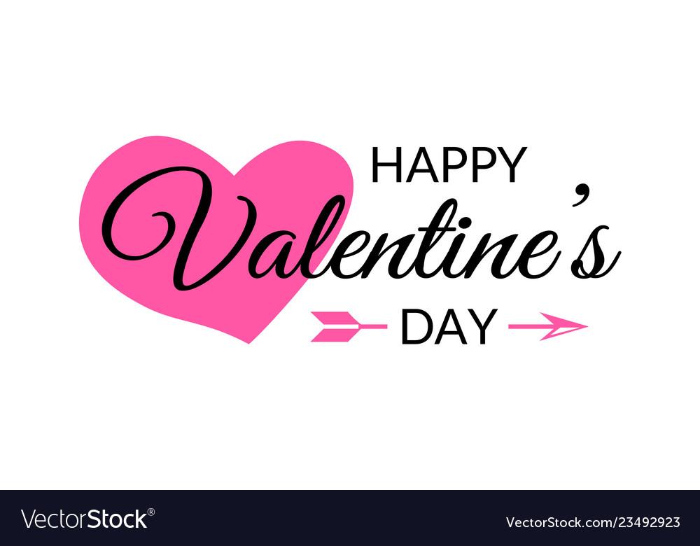 Happy valentines day calligraphy typographic