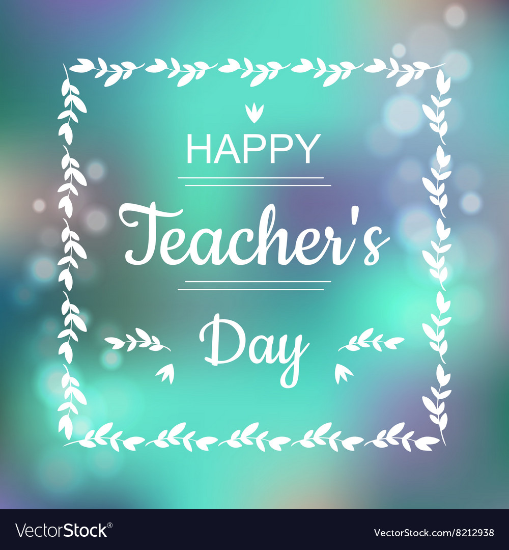 Greeting card for happy teachers day abstract vector image m4hsunfo