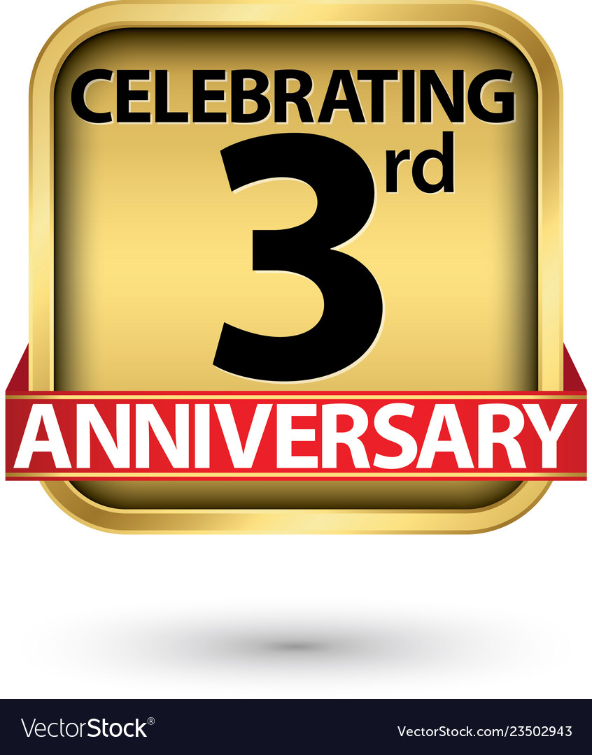 Celebrating 3rd years anniversary gold label