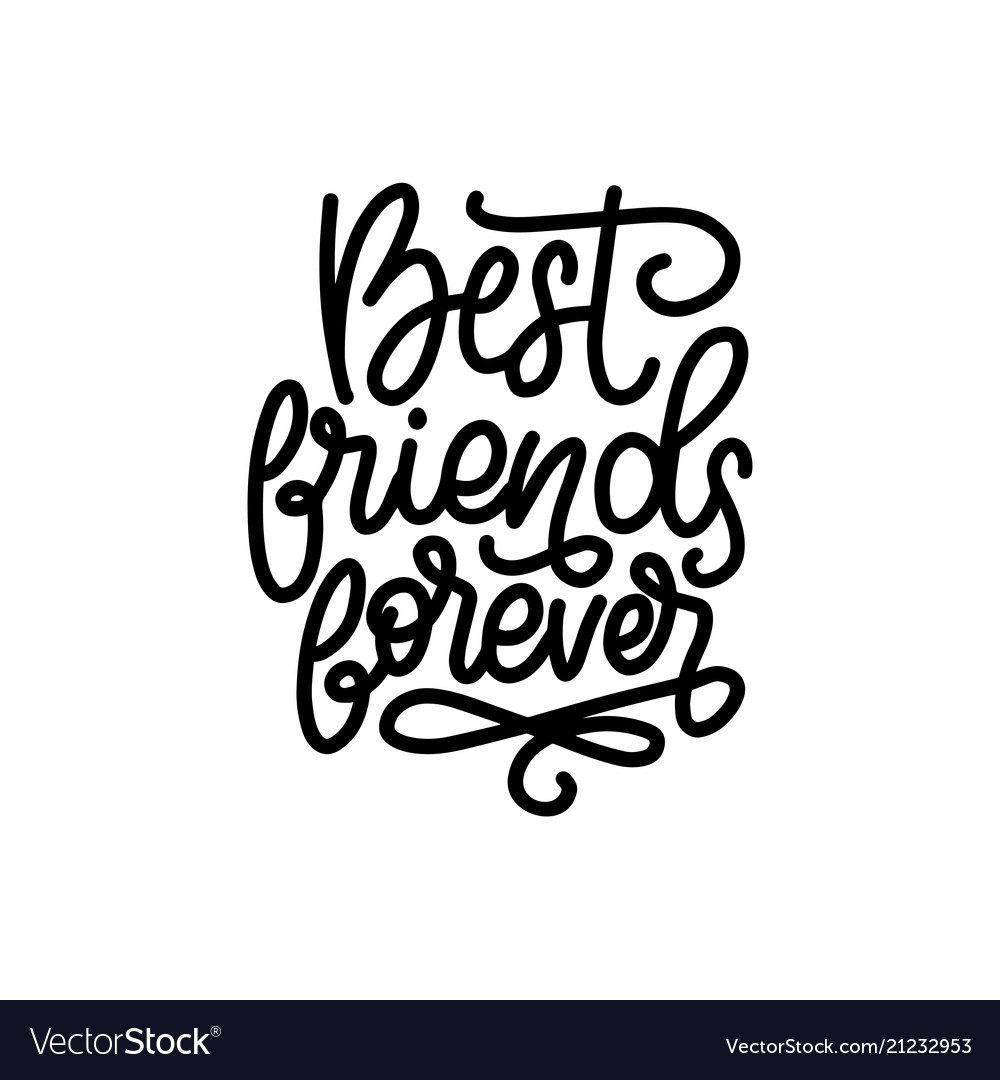 Best Friends Forever Hand Lettering Royalty Free Vector