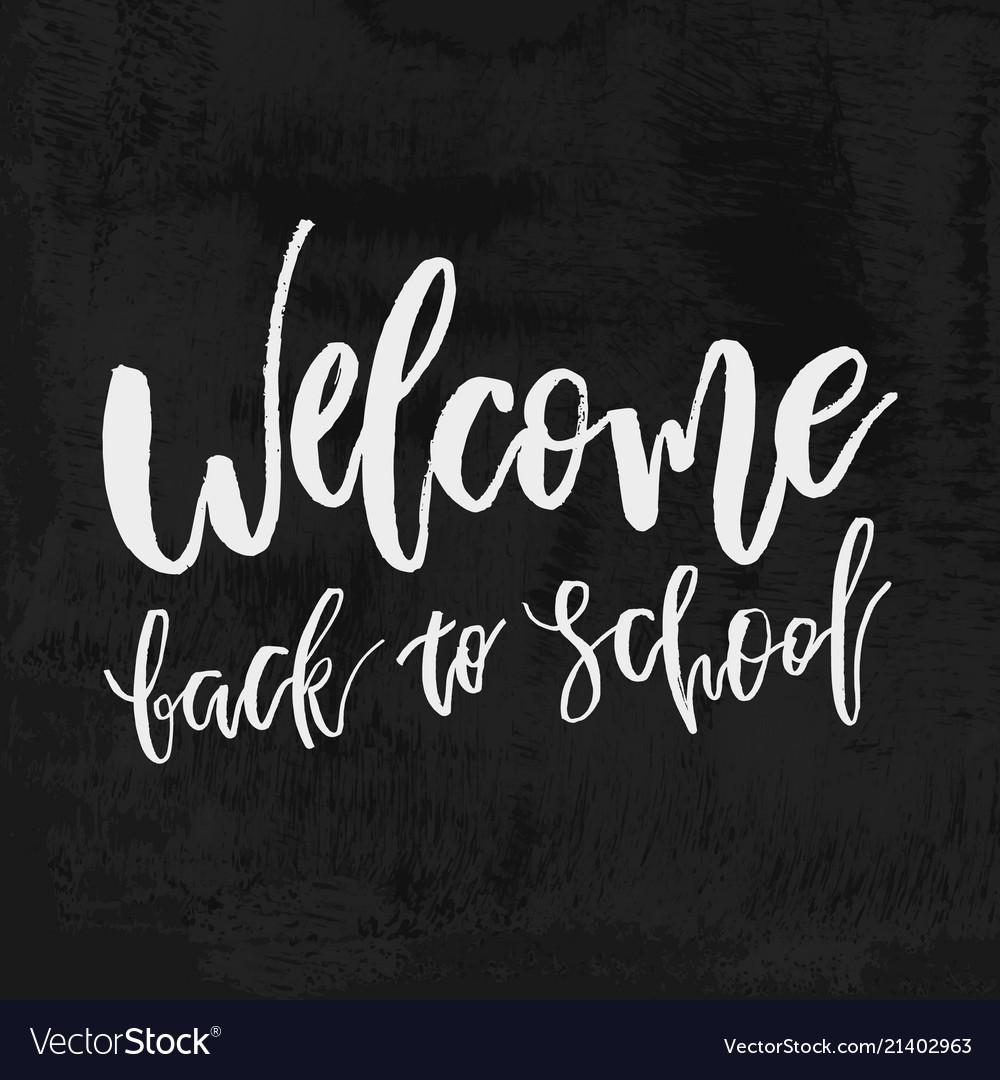 Welcome back to school chalk lettering on
