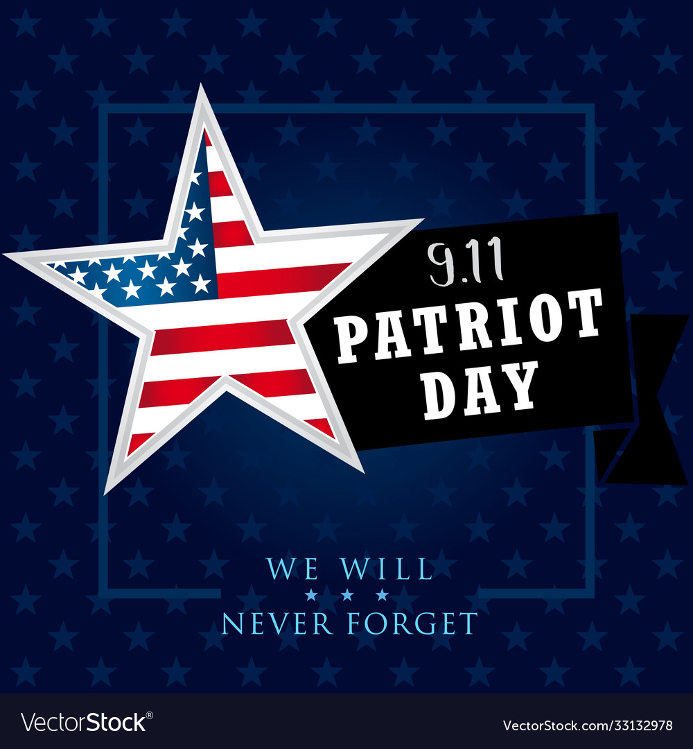 Patriot day usa we will never forget star banner