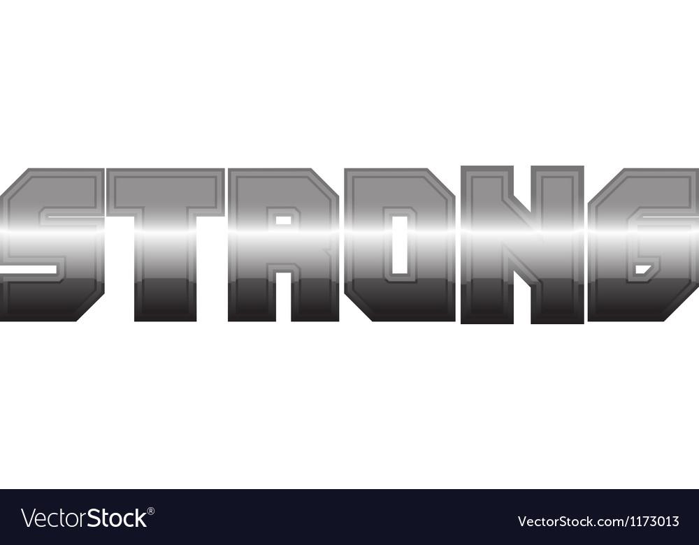 Letter metallic strongs iron graphic eps10