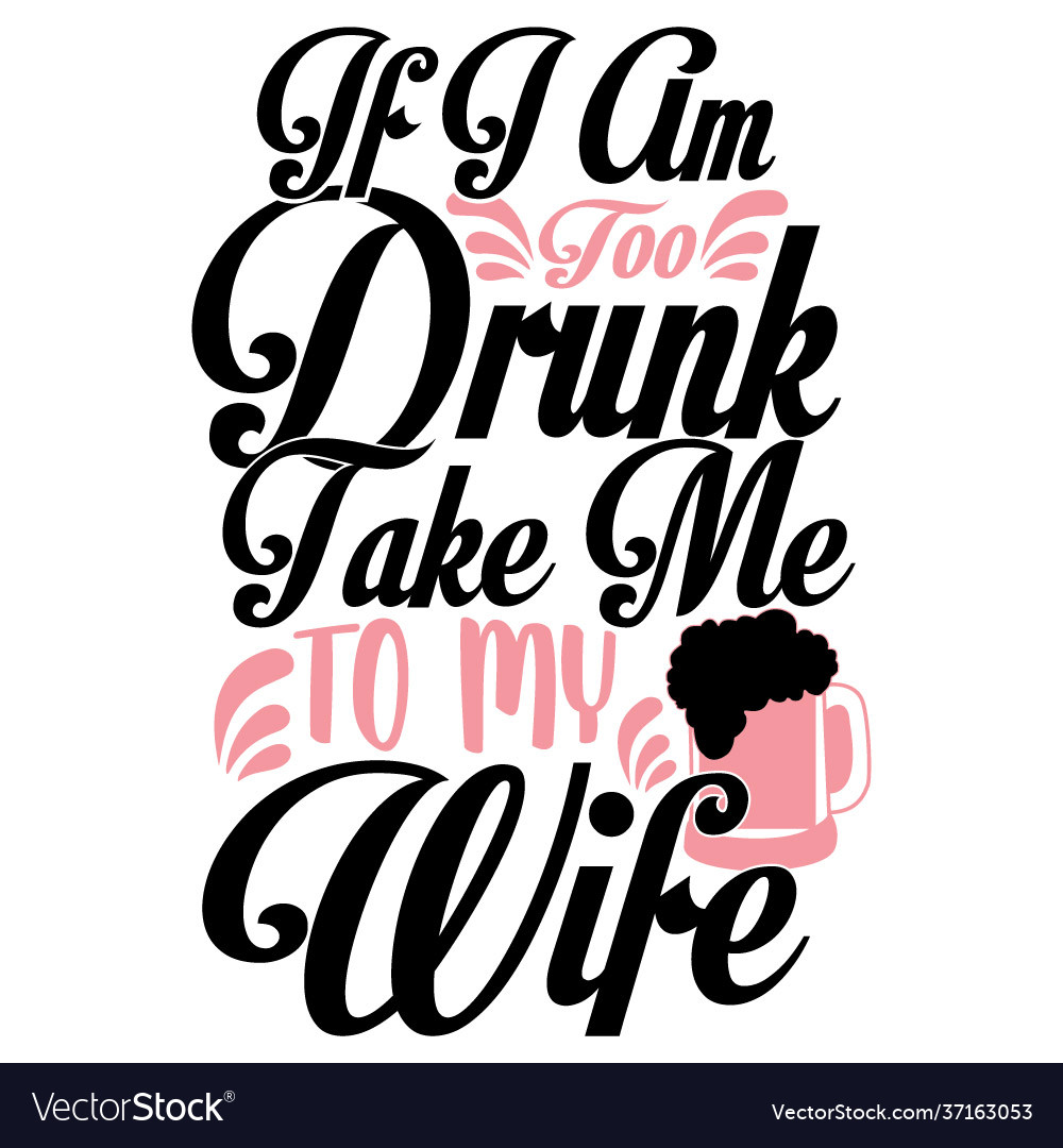 Drunk wife is My Boyfriend