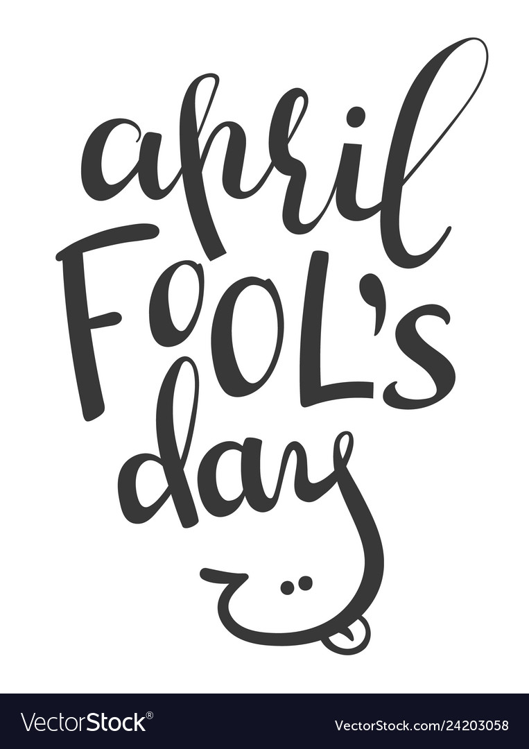 Lettering phrase april fools day