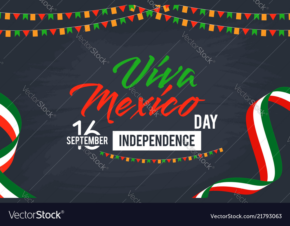 Viva mexico happy independence day background