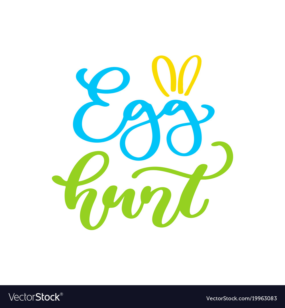 Easter egg hunt lettering hand drawn vector image