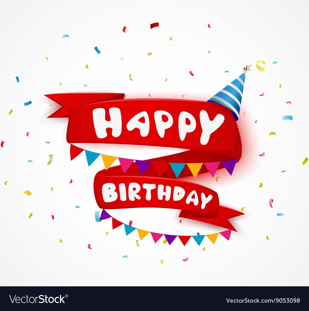 Happy birthday celebration with ribbon and confett vector image