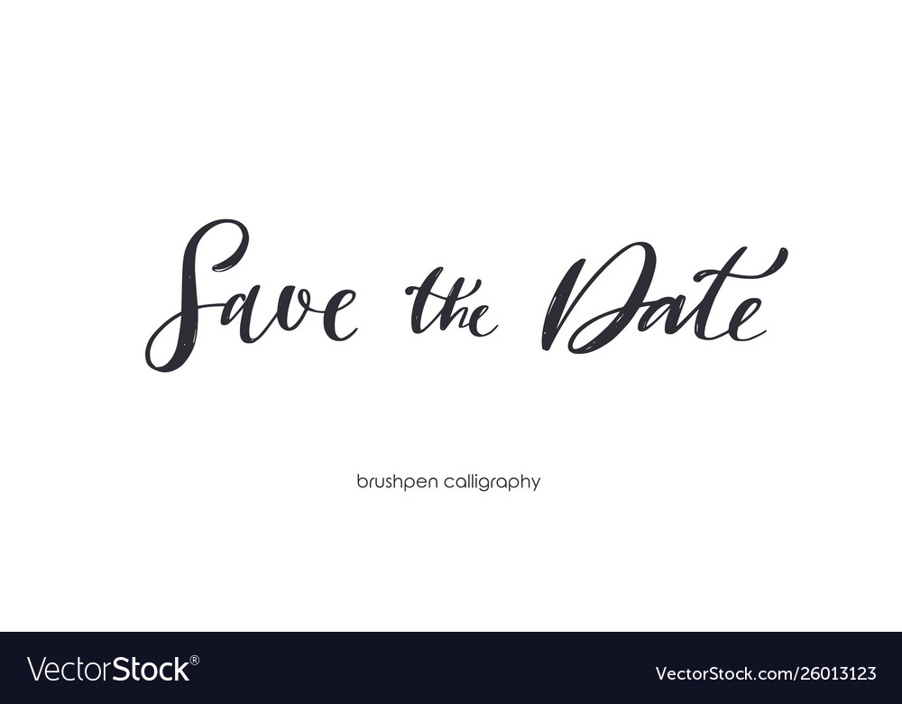 Save date brushpen handwritten calligraphy vector