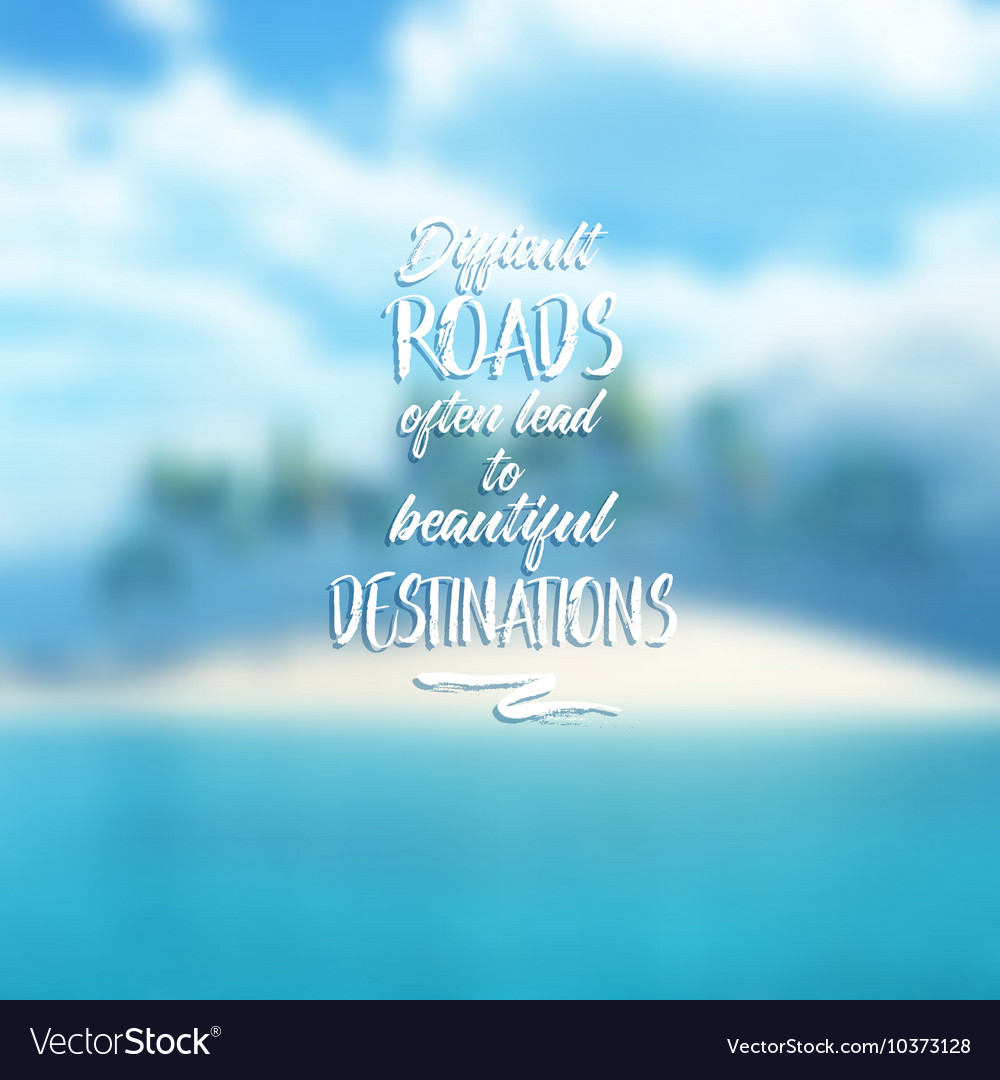 Inspirational quote on defocussed background 0208