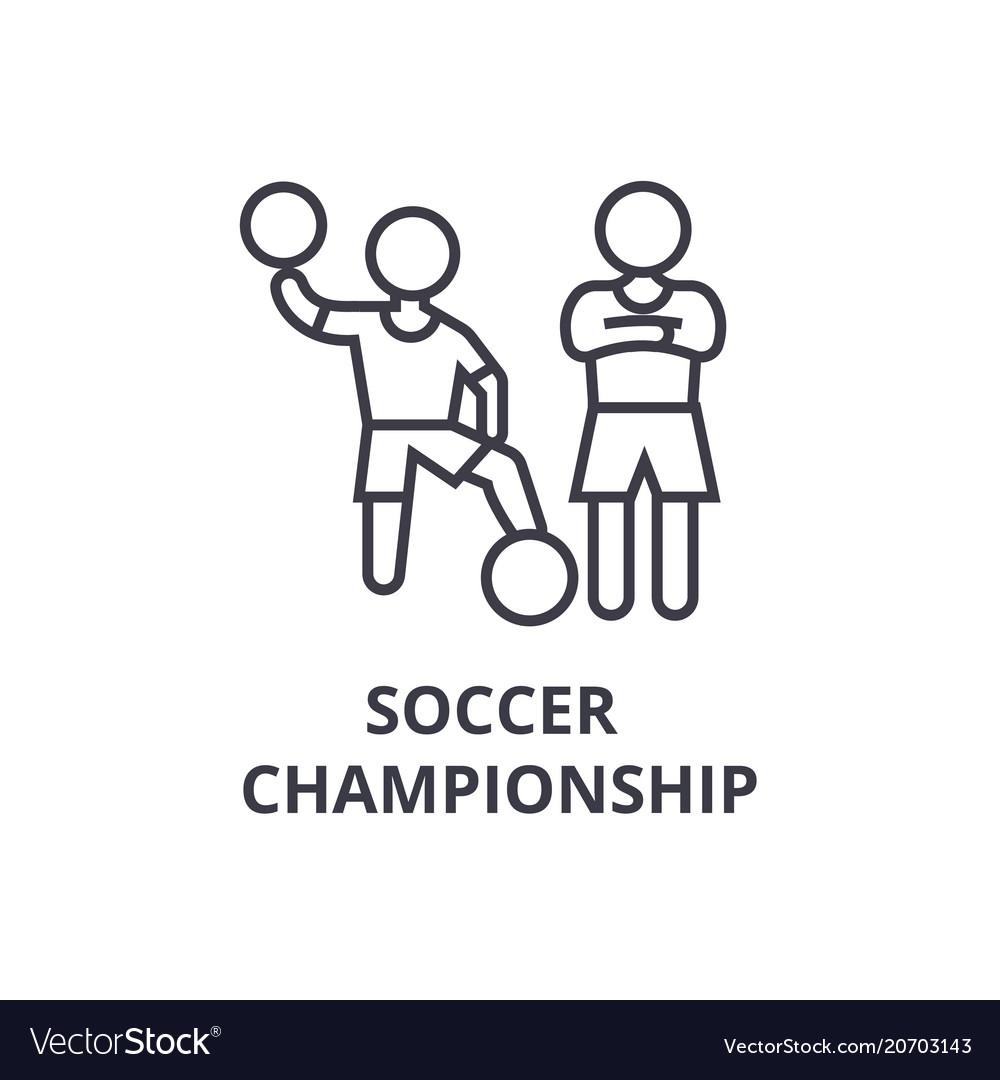 Soccer championship thin line icon sign symbol vector image