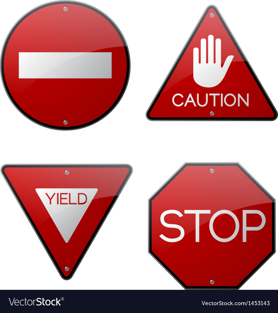 Stop Caution Yield Do Not Enter Signs
