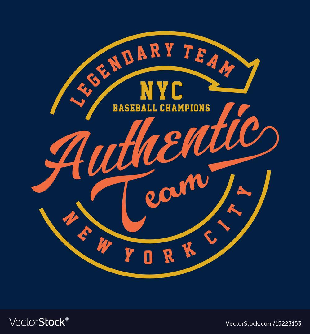 Legendary team nyc authentic vector image