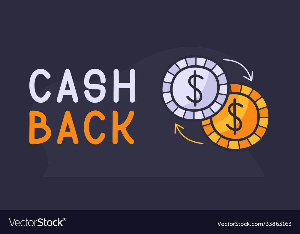 Cash back hand drawn with coins icon cash back or