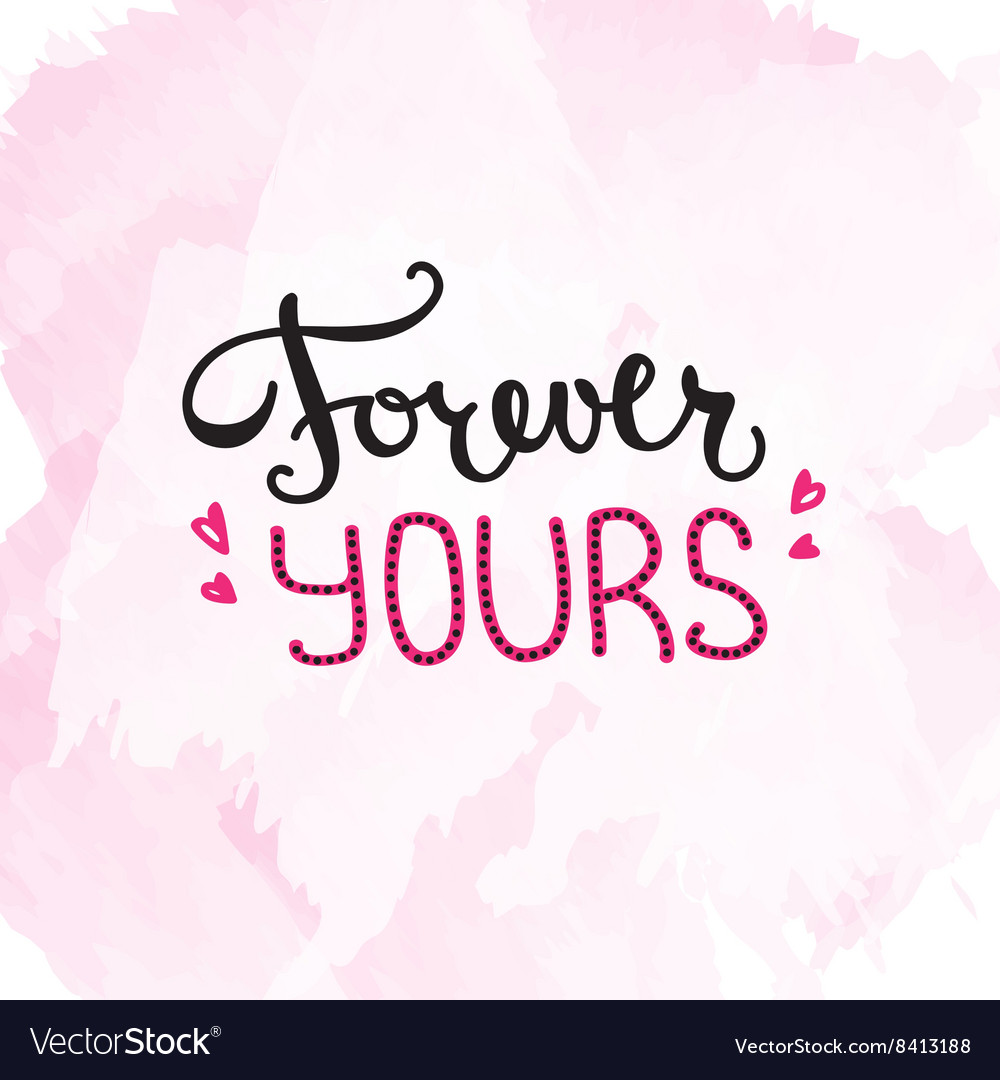 Forever Yours quote design Han...