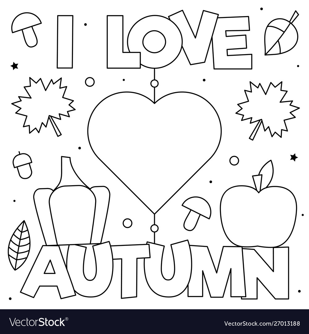I Love Autumn Coloring Page Black And White Vector Image