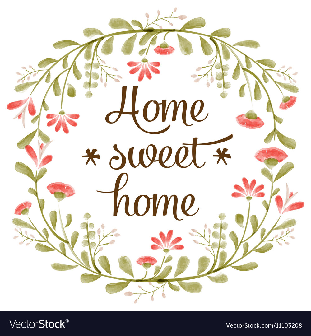 Home sweet home background with delicate Vector Image