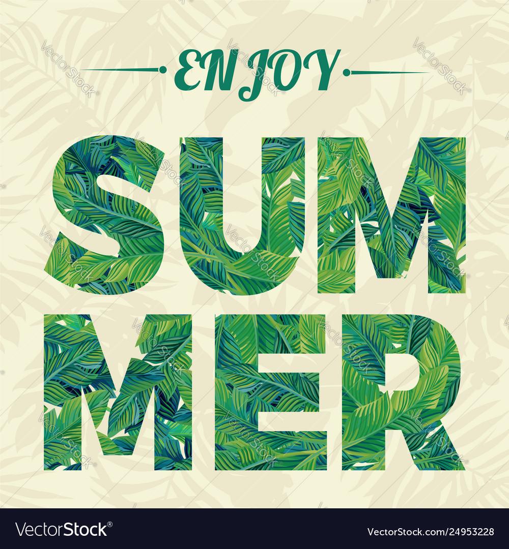 Slogan enjoy summer