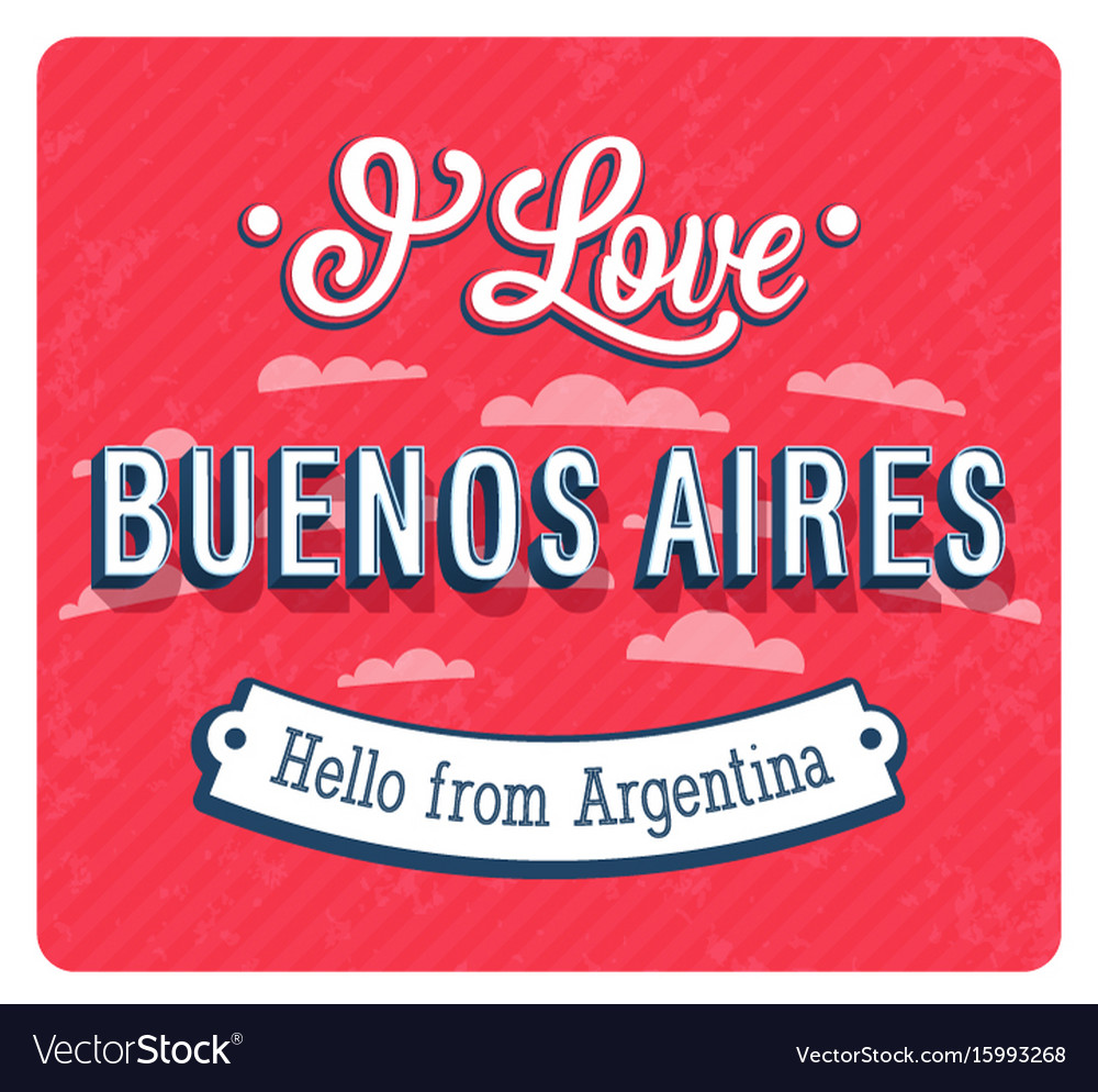 Vintage greeting card from buenos aires vector image