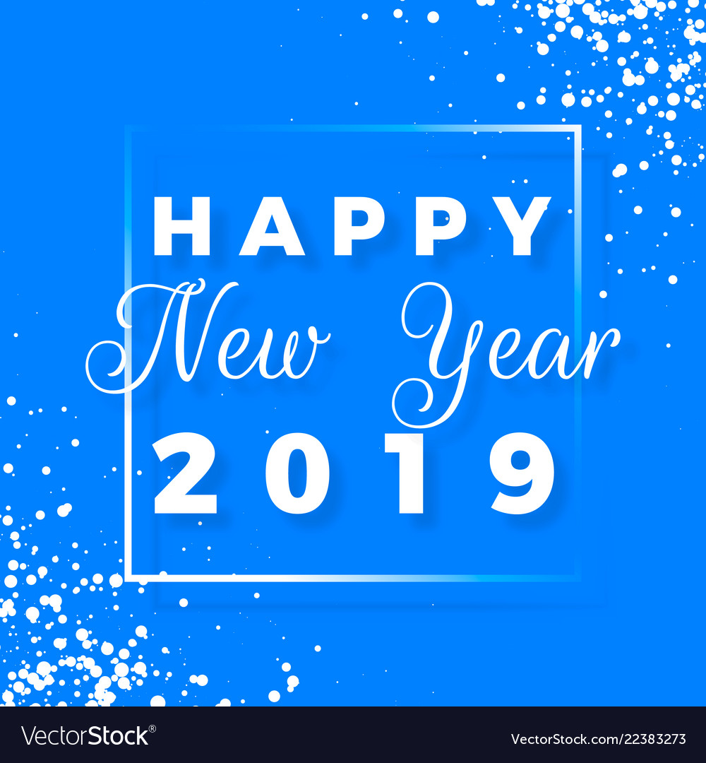 Happy new year 2019 greeting card on blue