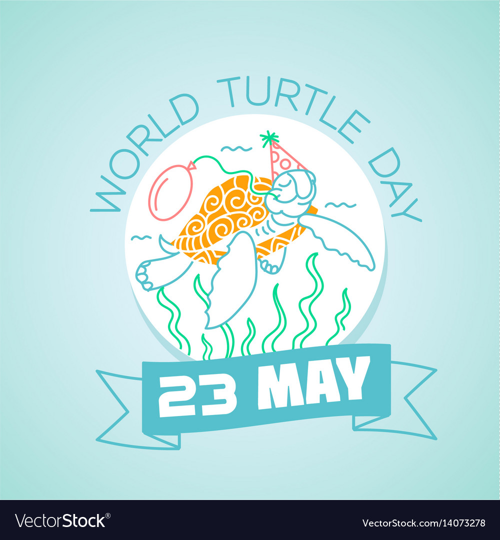 23 may world turtle day