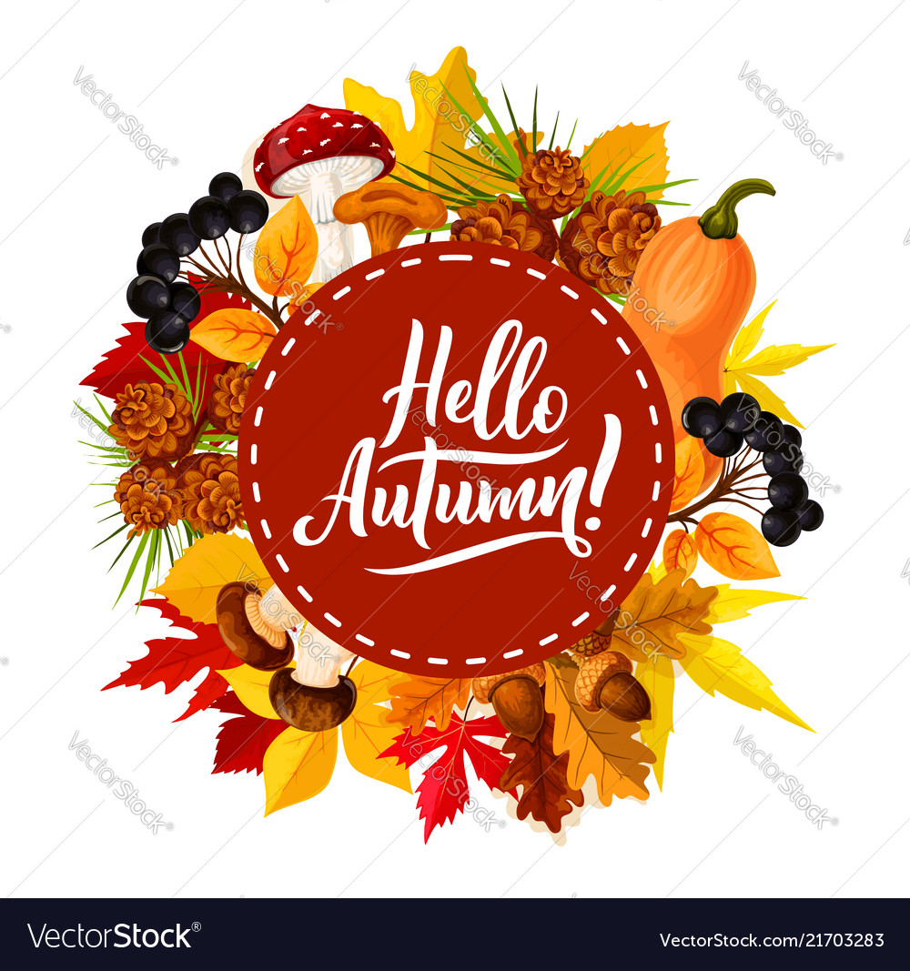 Hello autumn poster with fall leaf and berry