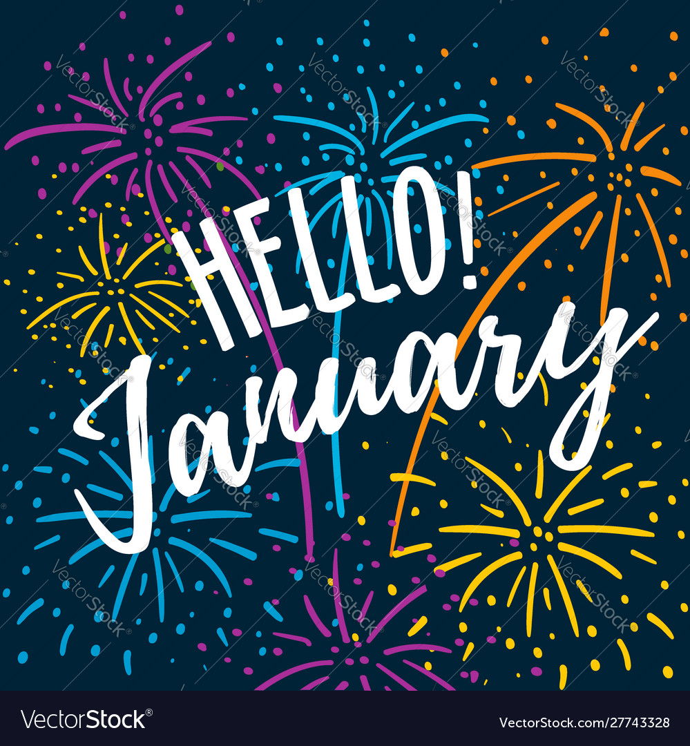Hello january hand written quote with colorful