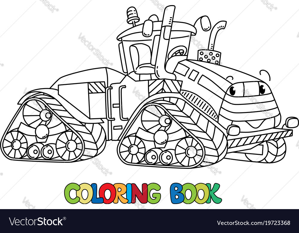 Funny big tractor with eyes coloring book