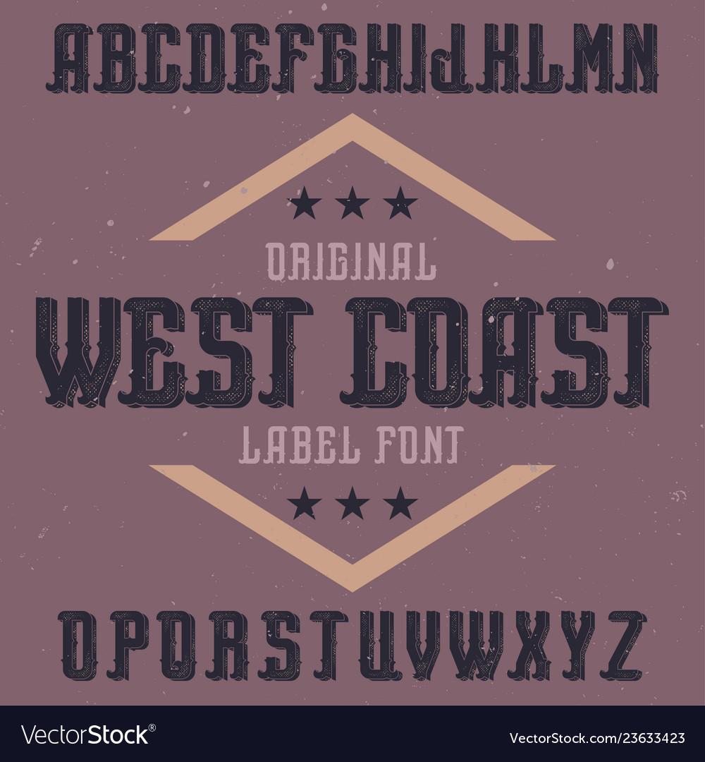 Vintage label font named west coast