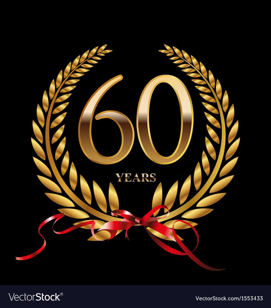 60 Years Anniversary Laurel Wreath Royalty Free Vector Image