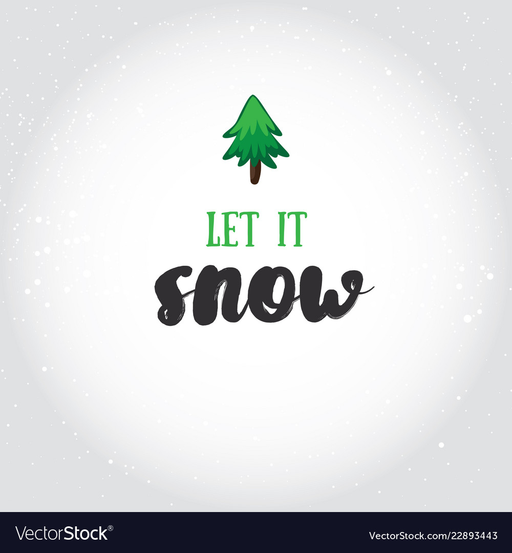 Let it snow holiday greeting card with