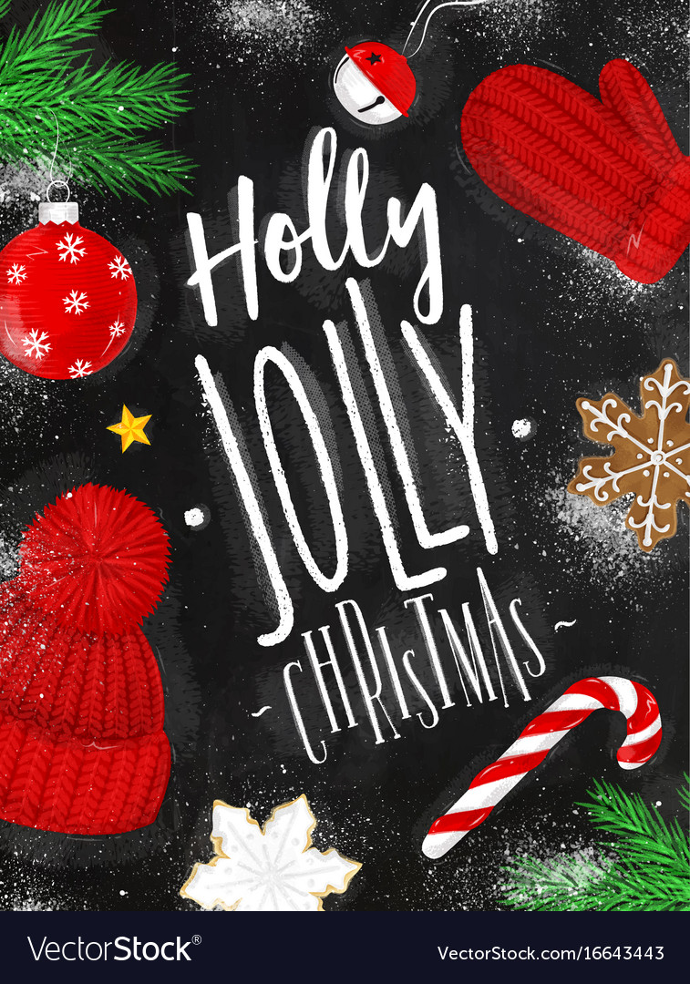 Poster holly jolly christmas chalk Royalty Free Vector Image