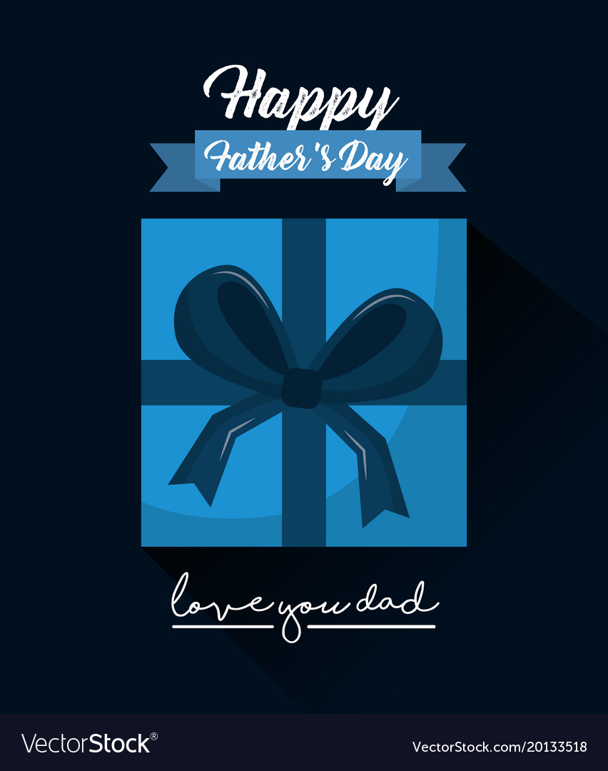 Happy Fathers Day Love You Dad Top View Gift Box Vector Image