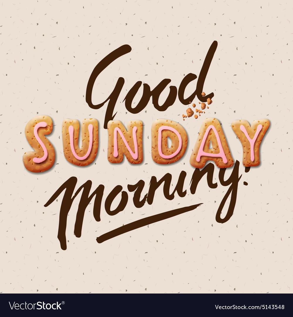 Good Morning Sunday Royalty Free Vector Image Vectorstock