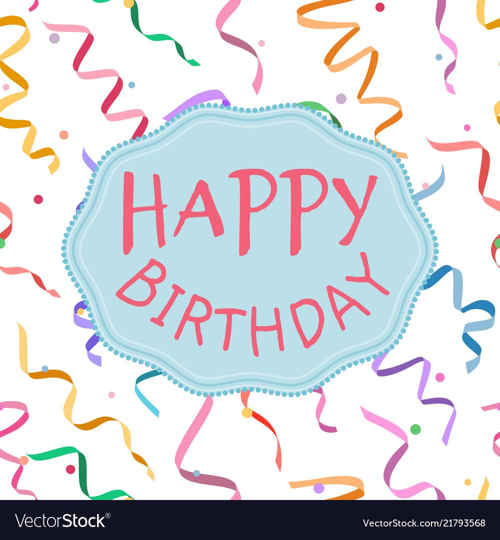 Happy birthday sign on serpentine background