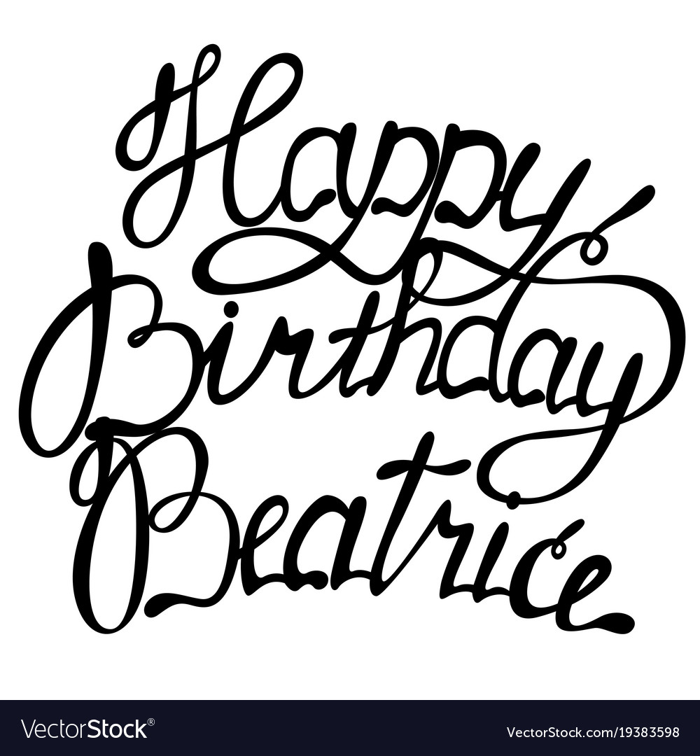 Happy birthday beatrice name lettering