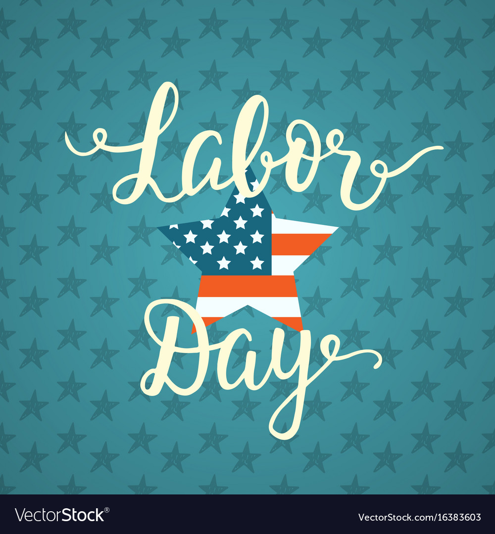 Labor day unique poster with handwritten lettering