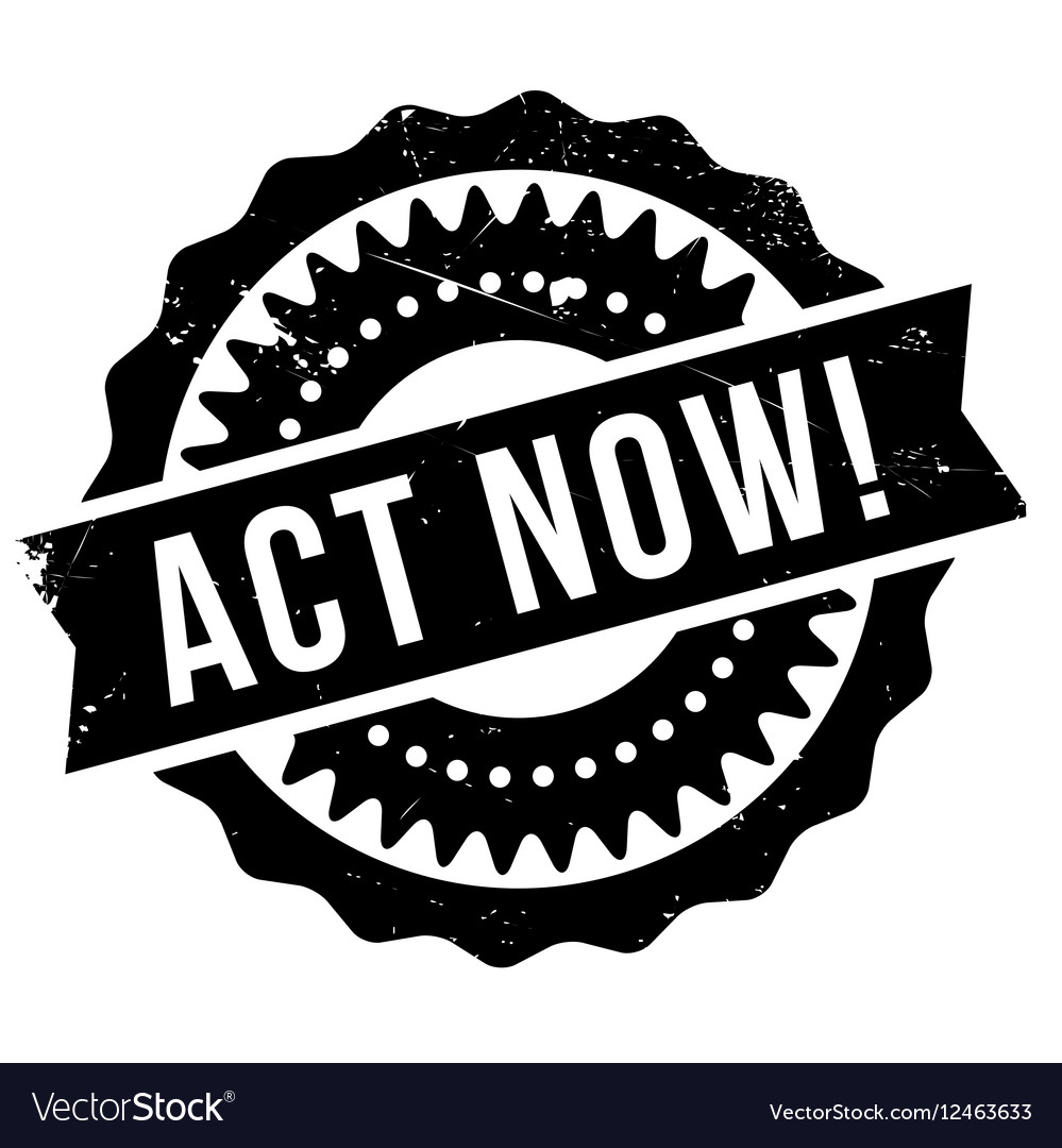 act now stamp royalty free vector image vectorstock