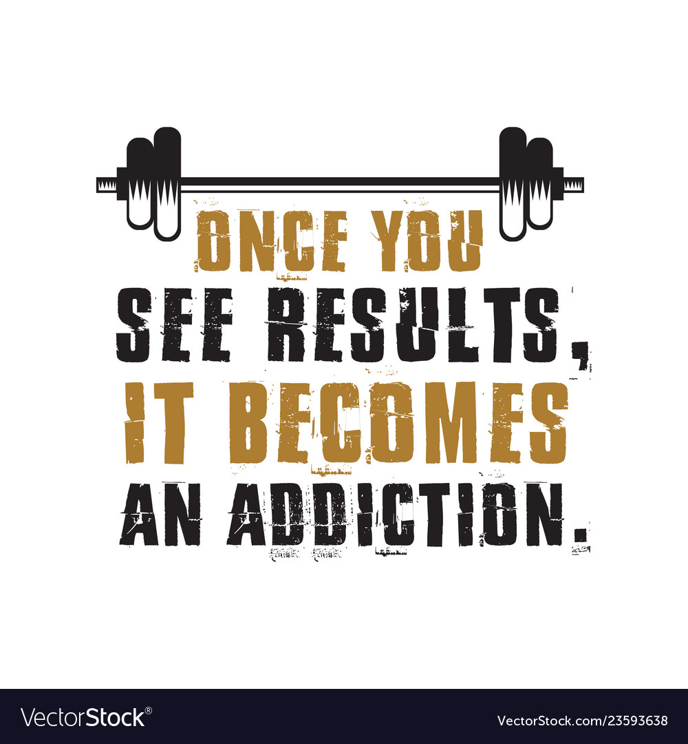 Fitness Quote And Saying Best For Print Design Vector Image