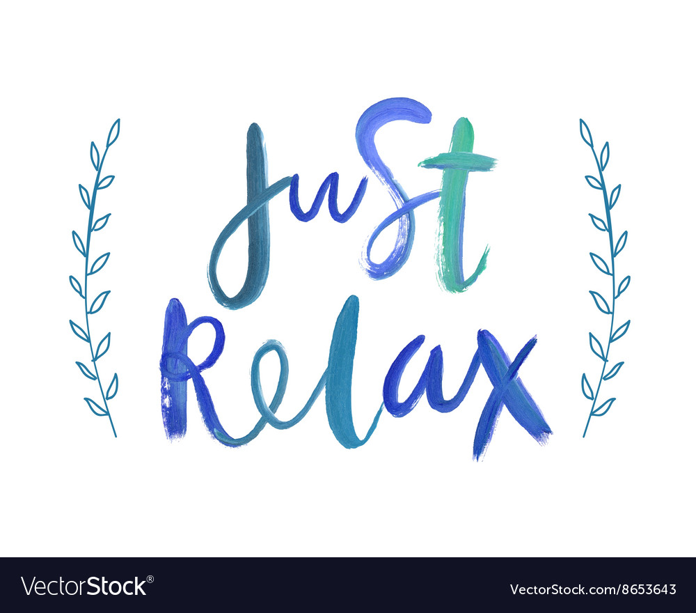 just relaxing meaning