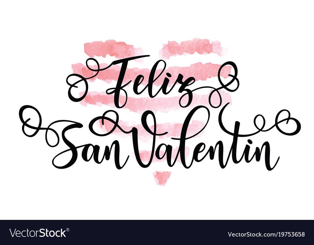 Happy Valentines Day Feliz San Valentin Vector Image